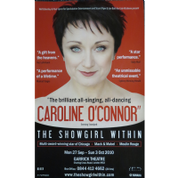 Caroline O`Connor The Showgirl Within Posters